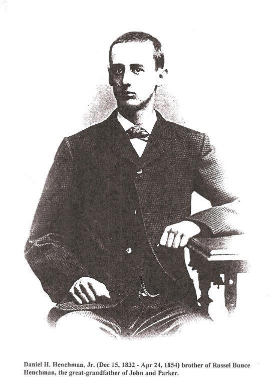 Henchman 1832-1854 Daniel H. Jr.